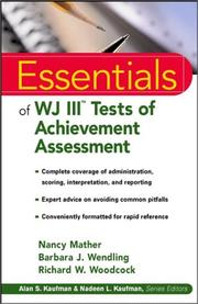 Cover of: Essentials of WJ III Tests of Achievement Assessment | Barbara J. Wendling