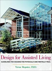 Cover of: Design for Assisted Living | Victor Regnier