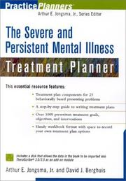Cover of: Severe and Persistent Mental Illness Treatment Planner | David J. Berghuis