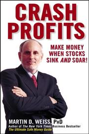 Cover of: Crash Profits | Martin D. Weiss