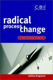 Cover of: Radical process change | A. Braganza