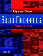 Cover of: Solid mechanics in engineering | Raymond Parnes