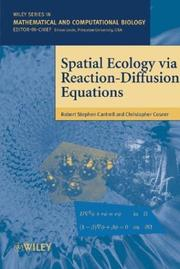 Cover of: Spatial Ecology via Reaction-Diffusion Equations | Robert Stephen Cantrell