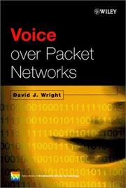 Cover of: Voice Over Packet Networks | David J. Wright
