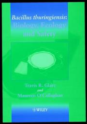 Cover of: Bacillus thuringiensis | Travis R. Glare