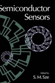 Cover of: Semiconductor sensors | S. M. Sze