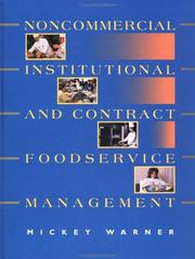 Cover of: Noncommercial, institutional, and contract foodservice management | Mickey Warner