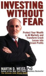 Cover of: Investing Without Fear by Martin D. Weiss