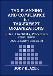 Cover of: Tax Planning and Compliance of Tax-Exempt Organizations by Jody Blazek