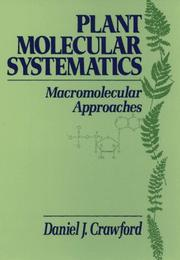 Cover of: Plant molecular systematics | Daniel J. Crawford