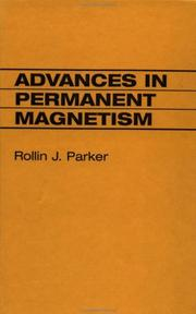 Cover of: Advances in permanent magnetism by Rollin J. Parker