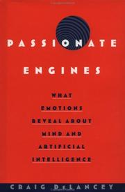 Cover of: Passionate Engines | Craig DeLancey