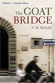 Cover of: The Goat Bridge: A Novel (Sweetwater Fiction: Originals) by T.M. McNally