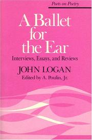 Cover of: A ballet for the ear by Logan, John