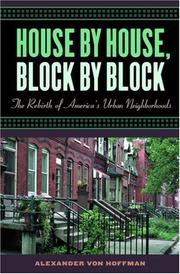Cover of: House by House, Block by Block by Alexander von Hoffman
