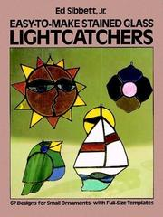 Cover of: Easy-to-Make Stained Glass Lightcatchers (Picture Archives) | Ed Sibbett