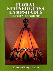 Cover of: Floral stained glass lampshades | Connie Eaton
