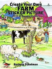 Cover of: Create Your Own Farm Sticker Picture | Barbara Steadman