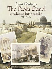Cover of: The Holy Land in Classic Lithographs | David Roberts