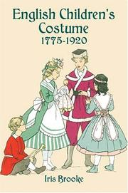 Cover of: English children's costume, 1775-1920 by Iris Brooke