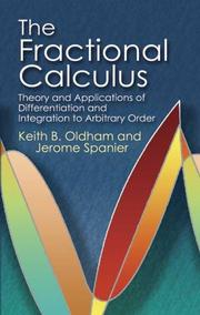 Cover of: The fractional calculus | Keith T Oldham