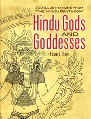 Cover of: Hindu Gods and Goddesses | Edward Moor