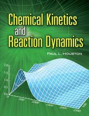 Cover of: Chemical Kinetics and Reaction Dynamics | Paul L. Houston