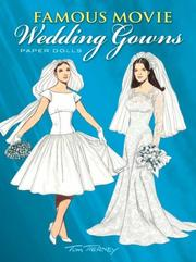 Cover of: Famous Movie Wedding Gowns Paper Dolls | Tom Tierney