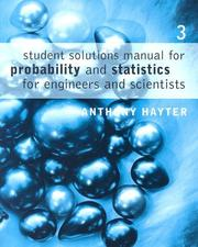 Cover of: Student Solutions Manual for Hayter's Probability and Statistics for Engineers and Scientists, 3rd | Anthony J. Hayter