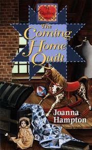 Cover of: The coming home quilt by Joanna Hampton