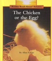 Cover of: The chicken or the egg? | Allan Fowler