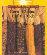 Cover of: Corn-- on and off the cob | Allan Fowler
