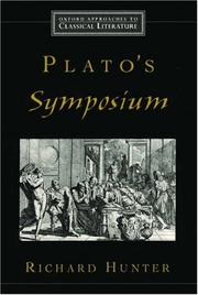 Cover of: Plato's Symposium (Oxford Approaches to Classical Literature) | Richard Hunter