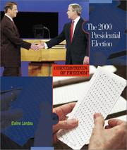 Cover of: The 2000 presidential election | Elaine Landau
