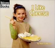 Cover of: I Like Cheese (Good Food) | Robin Pickering