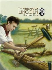 Cover of: The Abraham Lincoln you never knew | James Lincoln Collier