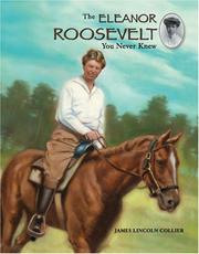 Cover of: The Eleanor Roosevelt you never knew | James Lincoln Collier