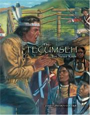 Cover of: The Tecumseh You Never Knew | James Lincoln Collier