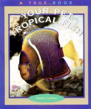 Cover of: Your Pet Tropical Fish | Elaine Landau