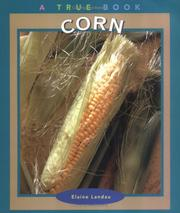 Cover of: Corn (True Books-Food & Nutrition) | Elaine Landau