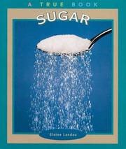 Cover of: Sugar (True Books-Food & Nutrition) | Elaine Landau