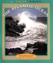 Cover of: The Atlantic Ocean (True Books : Geography : Bodies of Water) | Christine Petersen