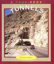 Cover of: Tunnels (True Books : Buildings and Structures) | Elaine Landau