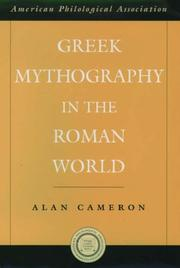 Cover of: Greek mythography in the Roman world | Alan Cameron
