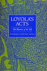 Cover of: Loyola's acts | Marjorie O'Rourke Boyle
