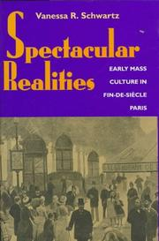 Cover of: Spectacular realities by Vanessa R. Schwartz