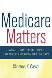 Cover of: Medicare matters by Christine K. Cassel