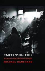 Cover of: Party/politics by Michael George Hanchard
