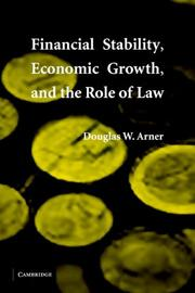 Cover of: Financial Stability, Economic Growth, and the Role of Law | Douglas W. Arner