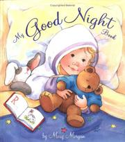 Cover of: My good night book by Morgan, Mary